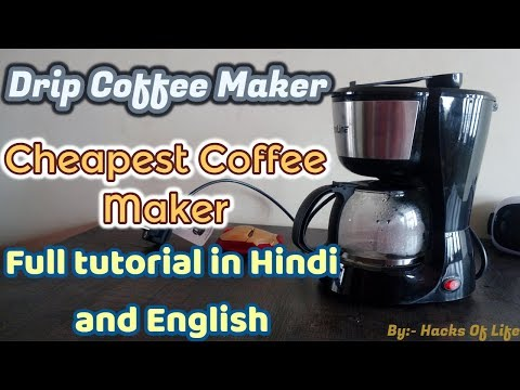 How to use Drip Coffee Maker   Unboxing   Review   Full tutorial In hindi and english