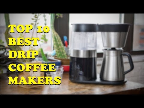 Top 10 Best Drip Coffee Makers 2018 – Best Buyer's Guide and Reviews