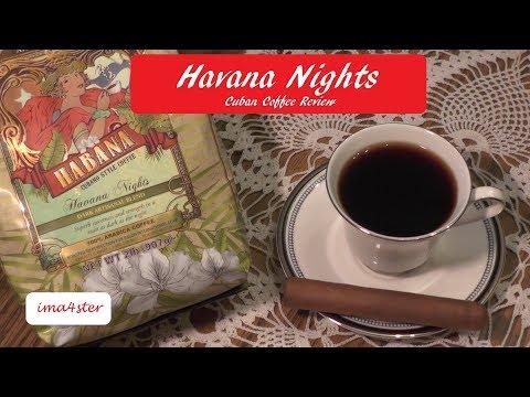Havana Nights – Cuban Coffee Review