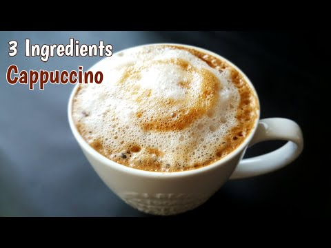 Cappuccino Coffee Recipe at Home Only 3 Ingredients | Frothy Coffee | With & Without beater Coffee