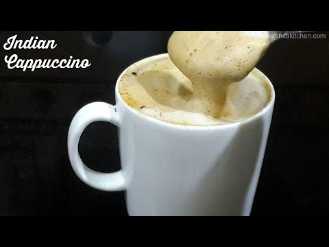 PERFECT HOT COFFEE AT HOME, Coffee, Indian Cappuccino ☕️  Creamy & Frothy Indian Style Coffee Recipe