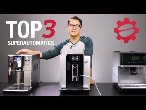 Top 3 Superautomatic Espresso Machines of 2017