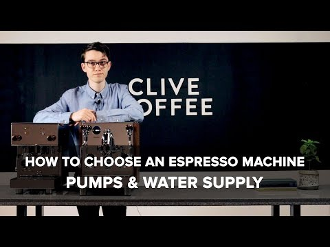 How To Choose An Espresso Machine: Pumps and Water Supply