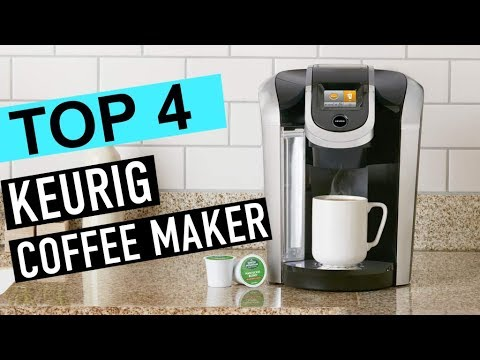 BEST 4: Keurig Coffee Maker 2019