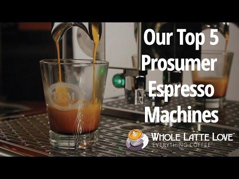 Top 5 Prosumer Espresso Machines