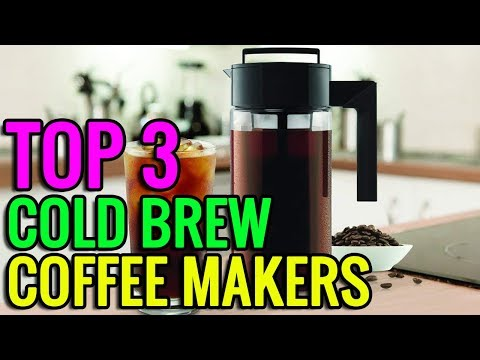 Best Cold Brew Coffee Makers In 2019 – Top Rated 3 Cold Brew Coffee Makers Reviews on amazon