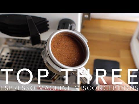 TOP THREE – Espresso Machine Misconceptions