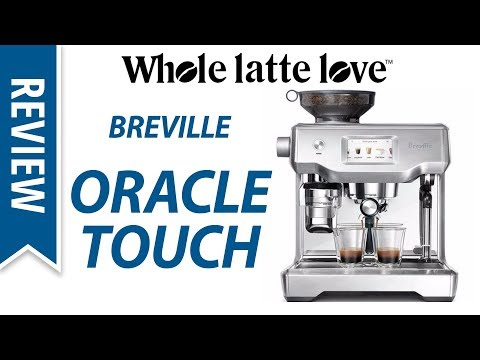 Review: Breville Oracle Touch Espresso Machine