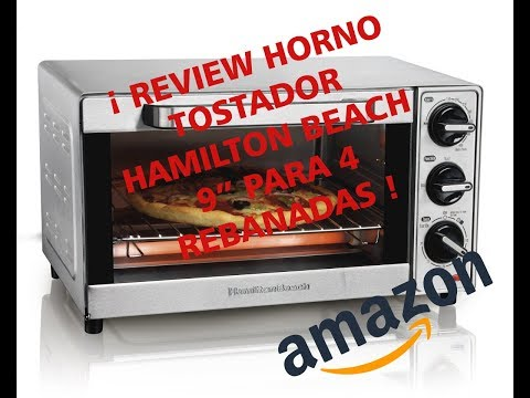 REVIEW HORNO TOSTADOR HAMILTON BEACH 9""