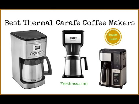 Best Thermal Carafe Coffee Makers Reviews (2020 Buyers Guide)