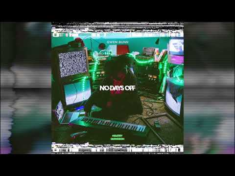 "Gwen Bunn ""No Days Off"" (Official Audio)"