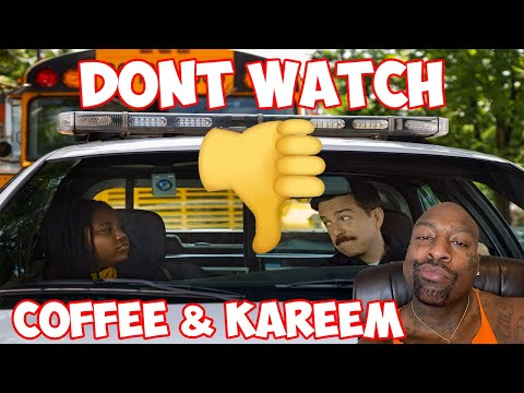 Coffee & Kareem Movie Review (VERY OFFENSIVE TO THE BLACK COMMUNITY) DON'T WATCH