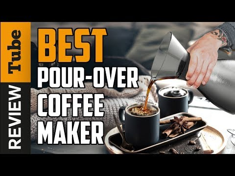 ✅Coffee Maker: Best Pour Over Coffee Maker 2020 (Buying Guide)
