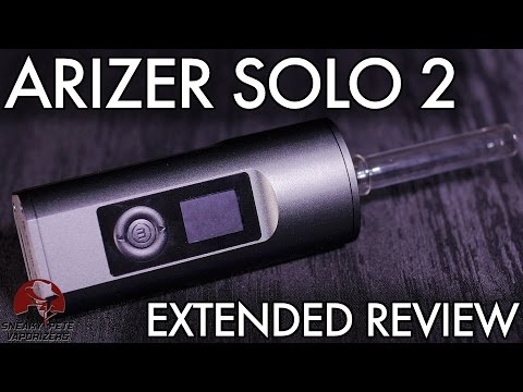 Arizer Solo 2 Review & User Guide | Simplicity & Performance | Sneaky Pete's Vaporizer Reviews